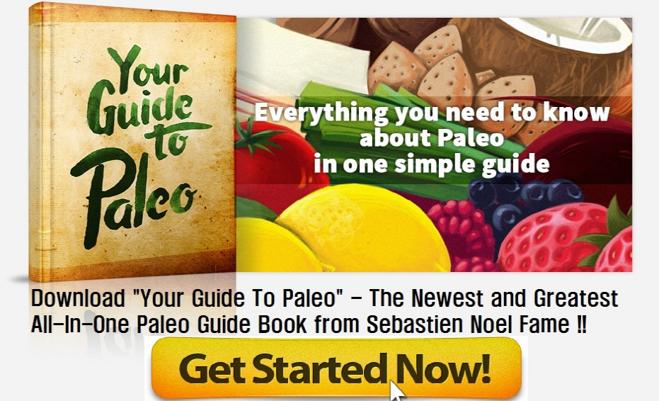 Your Guide To Paleo Review Get Started Now by YourGuideToPaleoReviews.Com