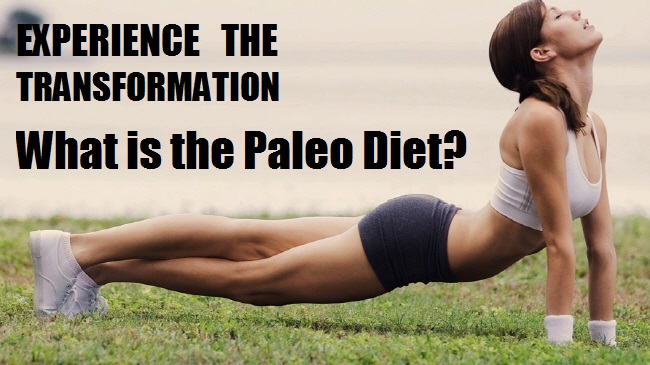 Your Guide To Paleo What is the Paleo Diet